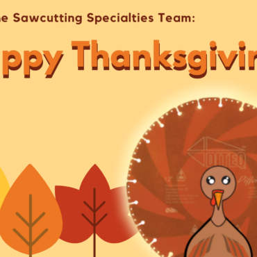 Happy Thanksgiving From the Sawcutting Specialties Team!