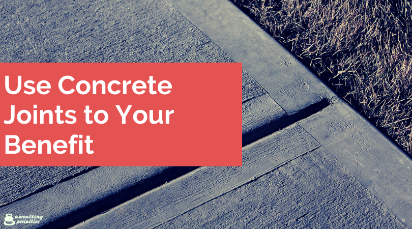 Use Concrete Joints to Your Benefit