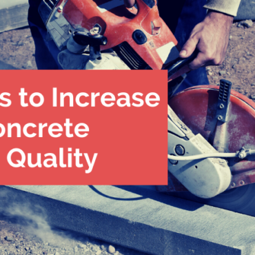 10 Ways to Increase Your Concrete Cutting Quality