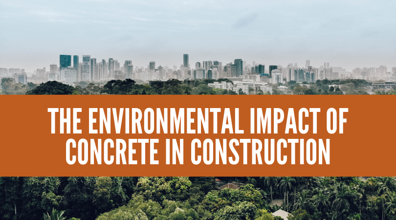 The Environmental Impact of Concrete in Construction
