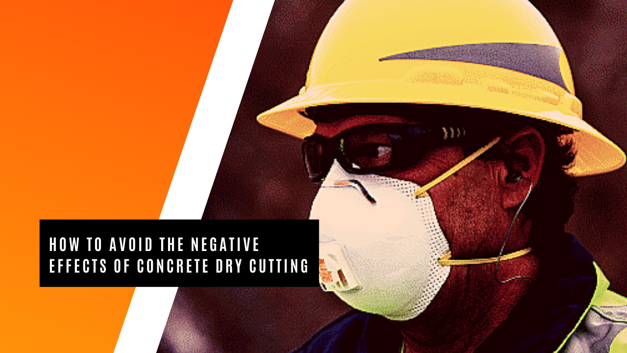 5 Ways to Protect Yourself When Dry Cutting Concrete (3)