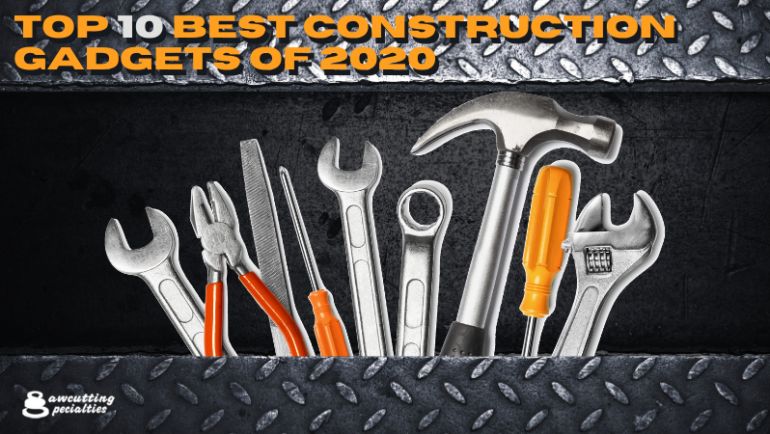 Top 10 Best Construction Gadgets of 2020